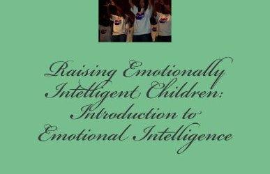 Raising Emotionally Intelligent Children: Introduction to Emotional Intelligence by Dr. B.L. Fish aka. Dr. Rhythm