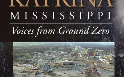 Katrina, Mississippi – Voices from Ground Zero by Nancy Kay Wessman