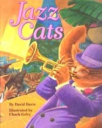 Jazz Cats by Chuck Galey