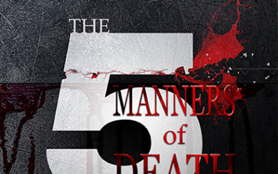 """Medical Thriller """"The 5 Manners of Death"""" Releases Today"""